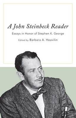 A John Steinbeck Reader: Essays in Honor of Stephen K. George image