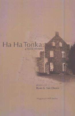 Ha Ha Tonka: A Book of Rune by Ryan G.Van Cleave