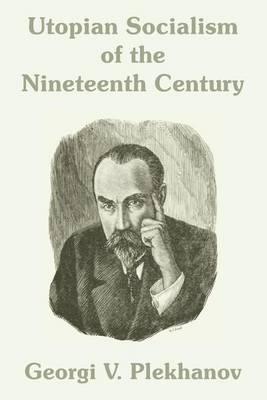 Utopian Socialism of the Nineteenth Century by Georgii Valentinovich Plekhanov image