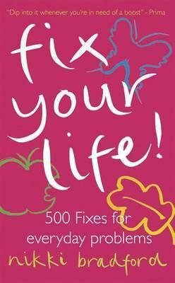 Fix Your Life! by Nikki Bradford image