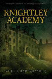 Knightley Academy by Violet Haberdasher image