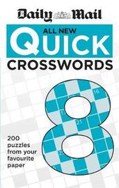 """Daily Mail All New Quick Crosswords 8 by """"Daily Mail"""""""