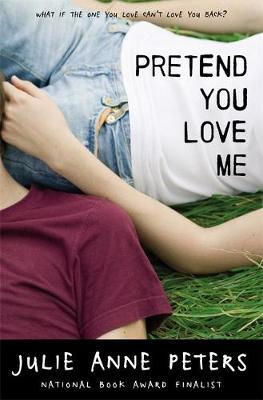Pretend You Love Me by Julie Anne Peters image