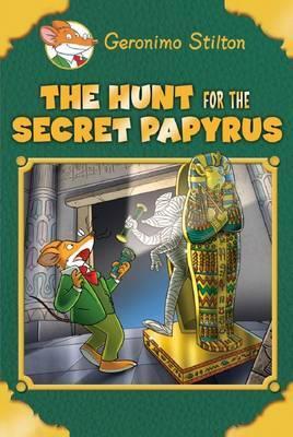 Geronimo Stilton SE: The Hunt for the Secret Papyrus by Geronimo Stilton