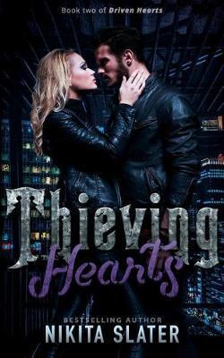 Thieving Hearts by Nikita Slater