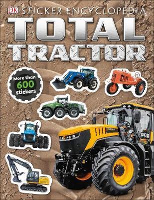 Total Tractor Sticker Encyclopedia by DK