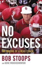 No Excuses by Bob Stoops