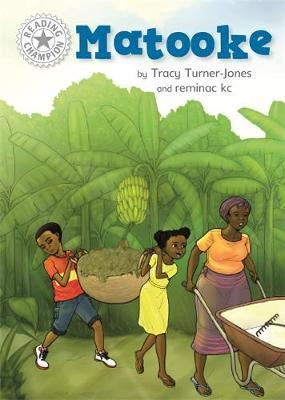 Reading Champion: Matooke by Tracy Turner-Jones