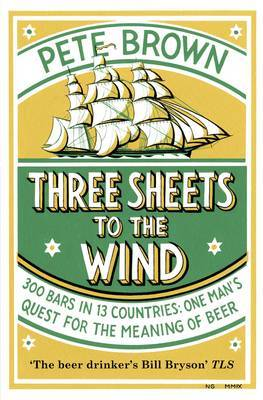 Three Sheets To The Wind by Pete Brown image
