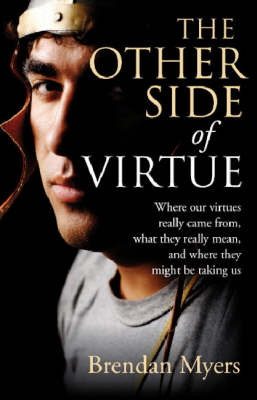 The Other Side of Virtue by Brendan Myers image