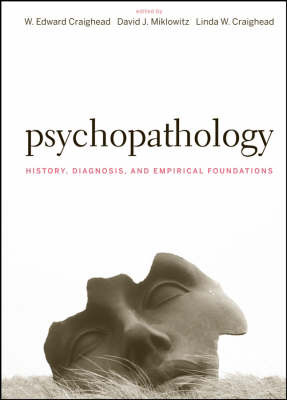 Psychopathology: History, Diagnosis, and Empirical Foundations by W.Edward Craighead image