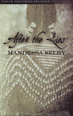 After the Lies by Mandessa Selby image