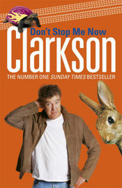 Don't Stop Me Now by Jeremy Clarkson image