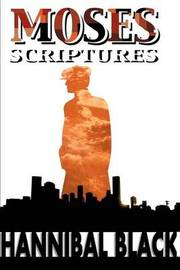 Moses Scriptures by Hannibal Black image