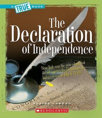 The Declaration of Independence by Elaine Landau