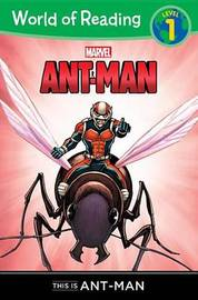 Ant-Man: This Is Ant-Man by Chris Wyatt