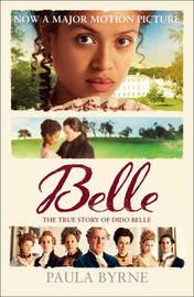 Belle by Paula Byrne