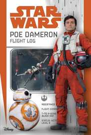Star Wars: Poe Dameron: Flight Log by Michael Kogge