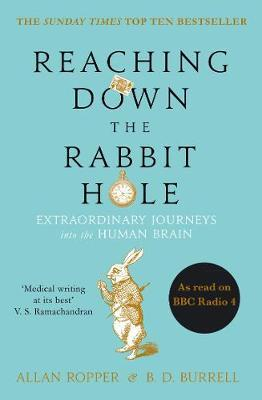 Reaching Down the Rabbit Hole by Allan Ropper