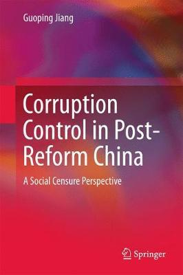 Corruption Control in Post-Reform China by Guoping Jiang