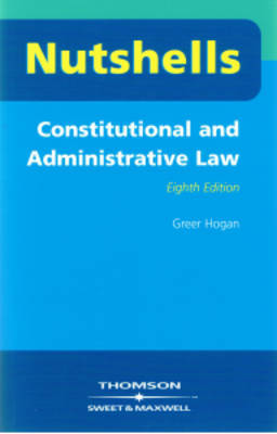 Nutshells Constitutional and Administrative Law by Greer Hogan image