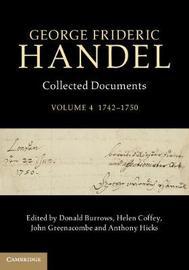 George Frideric Handel: Volume 4