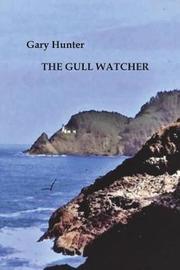 The Gull Watcher by Gary Hunter