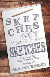 Sketches Followed by Tao Poetry Kit by Seb Doubinsky