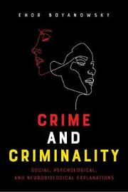 Crime and Criminality by Ehor Boyanowsky