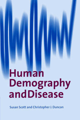 Human Demography and Disease by Susan Scott image