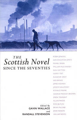 The Scottish Novel Since the Seventies by Gavin Wallace image
