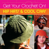 Get Your Crochet On! by Afya Ibomu image