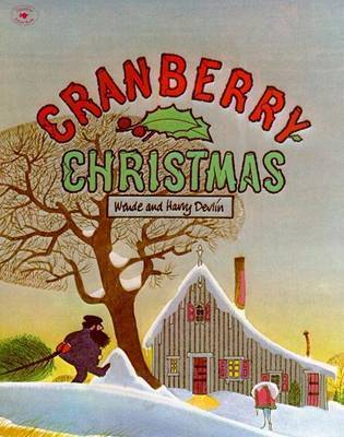 Cranberry Christmas by Wende Devlin