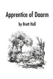 Apprentice of Daarm by Brett A. Hall image