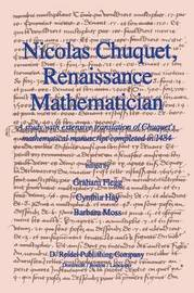 Nicolas Chuquet, Renaissance Mathematician by Graham Flegg