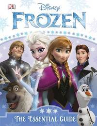 Frozen: The Essential Guide by DK Publishing