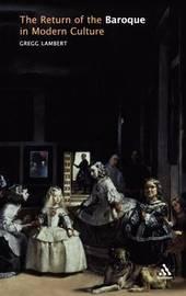 Return of the Baroque by Gregg Lambert