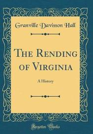 The Rending of Virginia by Granville Davisson Hall image