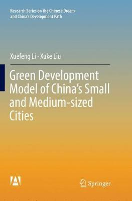 Green Development Model of China's Small and Medium-sized Cities by Xuefeng Li
