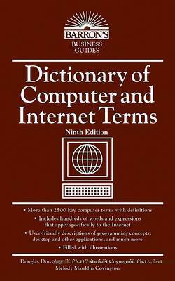 Dictionary of Computer and Internet Terms by Michael A. Covington