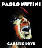Caustic Love by Paolo Nutini