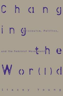 Changing the Wor(l)d by Stacey Young