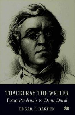 Thackeray the Writer by E. Harden