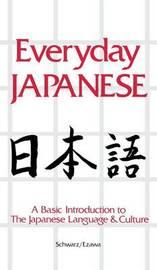 Everyday Japanese by Edward Schwarz