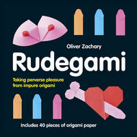 Rudegami by Zachary Oliver
