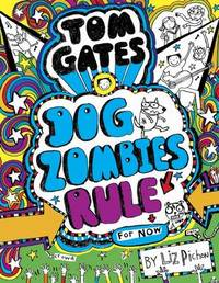 Dog Zombies Rule (for Now) by Liz Pichon
