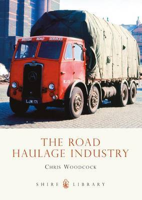 The Road Haulage Industry by Chris Woodcock image