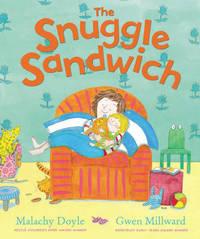 The Snuggle Sandwich by Malachy Doyle