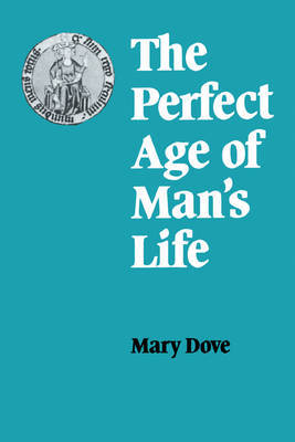 The Perfect Age of Man's Life by Mary Dove image