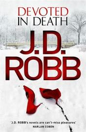Devoted in Death by J.D Robb